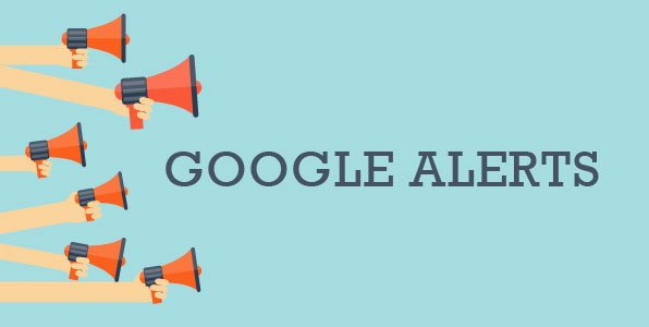 10 Reasons You Should Be Using Google Alerts