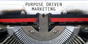 How Does Purpose-Driven Marketing Impact Your Insurance Business?
