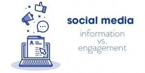 Social Media Marketing: Information Vs Engagement